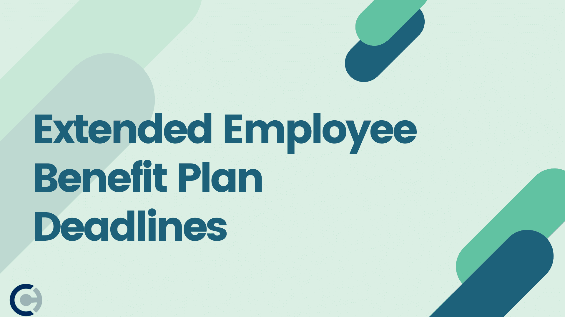 Extended Employee Benefit Plan Deadlines - CAPATA