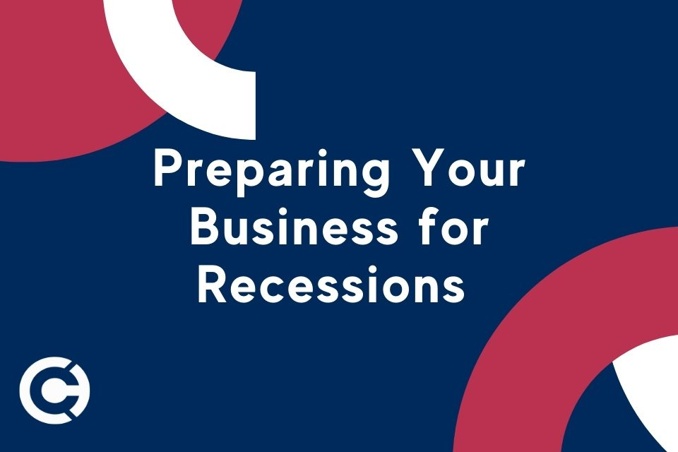 Preparing Your Business for Recessions - CAPATA CPA